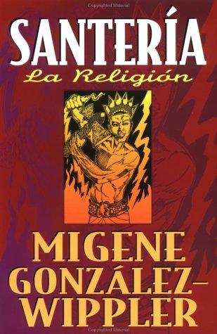 9781567182682: Santería: La Religión (Spanish Edition)