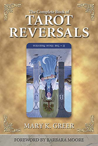 9781567182859: The Complete Book of Tarot Reversals