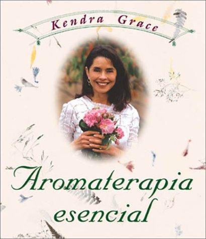 9781567182897: Aromaterapia esencial (Spanish Edition)