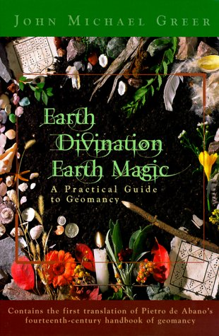 9781567183122: Earth Divination: Earth Magic: Practical Guide to Geomancy