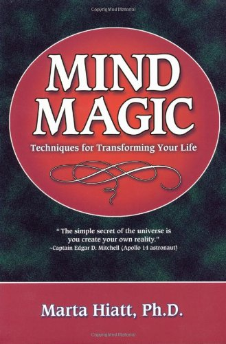 9781567183399: Mind Magic: Techniques for Transforming Your Life