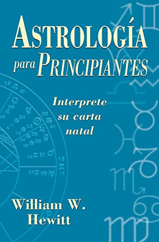 9781567183498: Astrología para principiantes: Interprete su carta natal (Spanish for Beginners Series) (Spanish Edition)