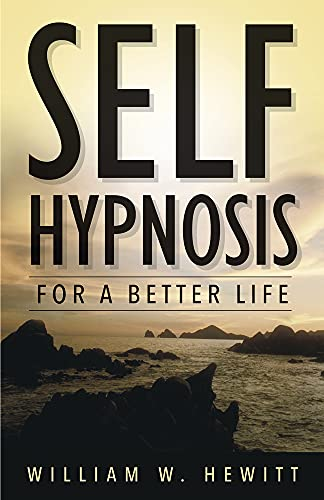 9781567183580: Self Hypnosis for a Better Life