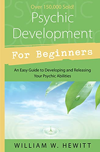9781567183603: Psychic Development for Beginners: An Easy Guide to Releasing and Developing Your Psychic Abilities