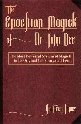9781567183672: The Enochian Magick of Dr.John Dee: The Most Powerful System of Magick in Its Original Unexpurgated Form