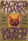 9781567183733: Sacred Mask, Sacred Dance (Llewellyn's Craft Series)