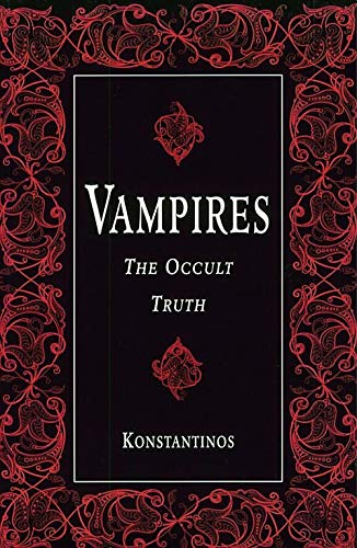 9781567183801: Vampires - The Occult Truth (Llewellyn truth about series)