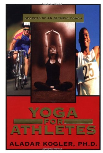 9781567183870: Yoga for Athletes: Secrets of an Olympic Coach
