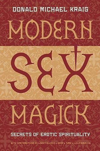 9781567183948: Modern Sex Magick: Secrets of Erotic Spirituality