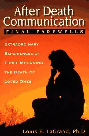 9781567184051: After Death Communication: Final Farewells