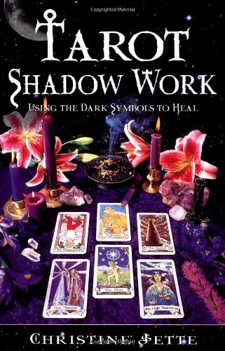 9781567184082: Tarot Shadow Work: Using the Dark Symbols to Heal