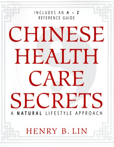 Chinese Health Care Secrets - a natural lifestyle approach