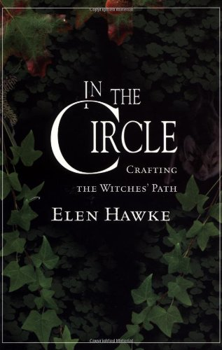 9781567184440: In The Circle: Crafting the Witches' Path