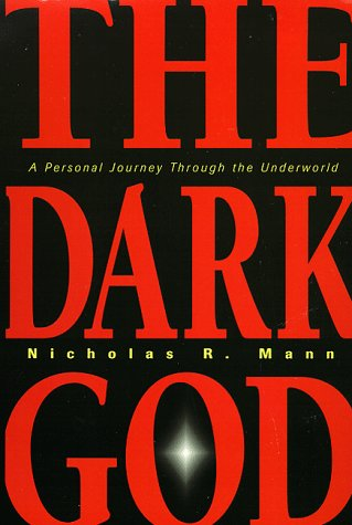 9781567184600: The Dark God: A Personal Journey Through the Underworld