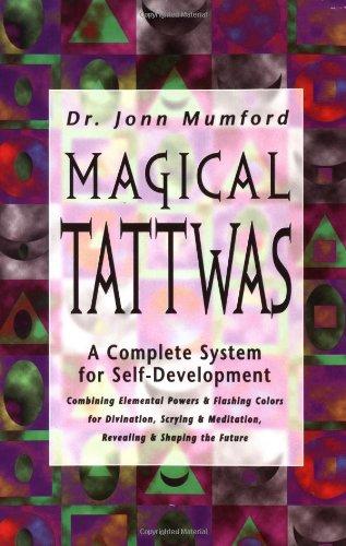 Magical Tattwas: A Complete System of Self-Development: Jonn Mumford