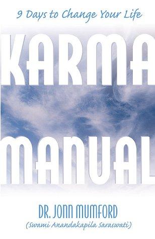 9781567184907: Karma Manual: 9 Days to Change Your Life