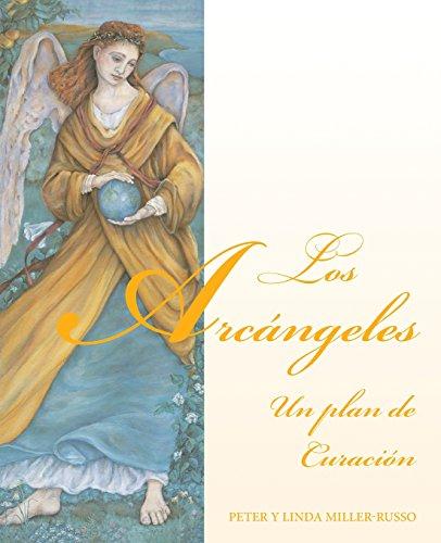 9781567184976: Los Arcángeles: un plan de curación (Spanish Edition)