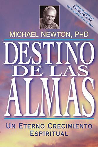 9781567184983: Destino de las Almas: Un Eterno Crecimiento Espiritual