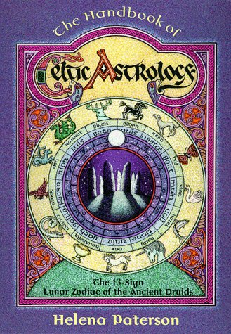 9781567185096: The Handbook of Celtic Astrology: The 13-Sign Lunar Zodiac of the Ancient Druids (Llewellyn's Celtic Wisdom)
