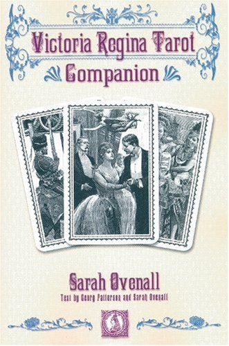 Victoria Regina Tarot Companion: Ovenall, Sarah &