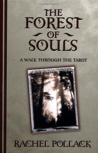 9781567185331: The Forest of Souls: A Walk Through the Tarot