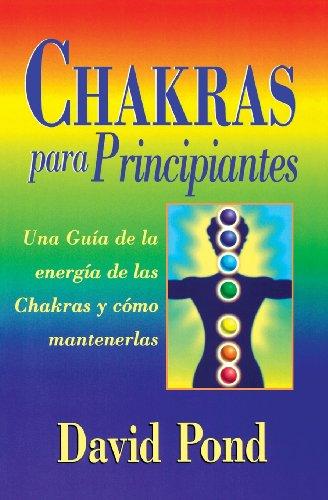 9781567185362: Chakras para principiantes: una guia para balancear la energia de sus chakras (Spanish for Beginners Series) (Spanish Edition)
