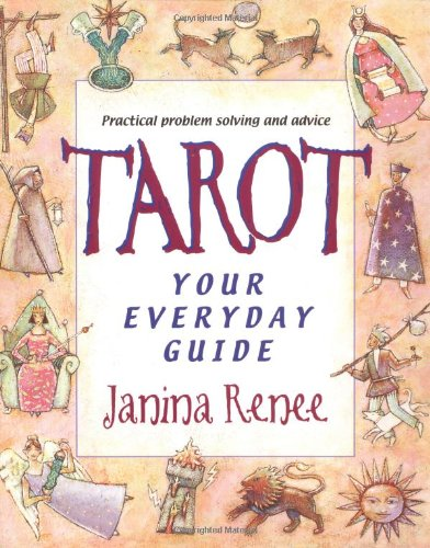 Tarot: Your Everyday Guide (1567185657) by Janina Renée