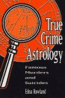 9781567185881: True Crime Astrology: Famous Murders and Suicides