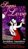 Signs of Love: Your Personal Guide to Romantic & Sexual Compatibility (1567186025) by Jeraldine Saunders