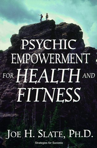 9781567186345: Psychic Empowerment for Health and Fitness (Strategies for Success)