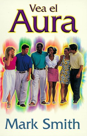 9781567186420: Vea el aura (Spanish Edition)