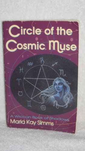 9781567186567: Circle of the Cosmic Muse: A Wiccan Book of Shadows
