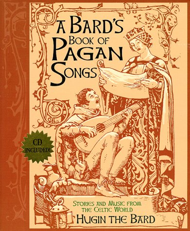 9781567186581: A Bard's Book of Pagan Songs: Stories and Music from the Celtic World - CD included