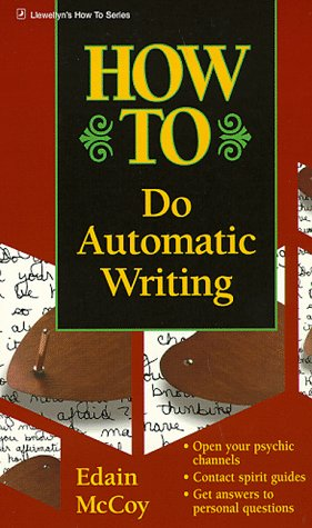 9781567186628: How to Do Automatic Writing (Llewellyn's