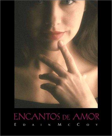 Encantos para el amor (Spanish Edition) (1567187013) by Edain McCoy