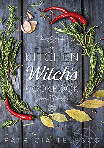 9781567187076: A Kitchen Witch's Cookbook