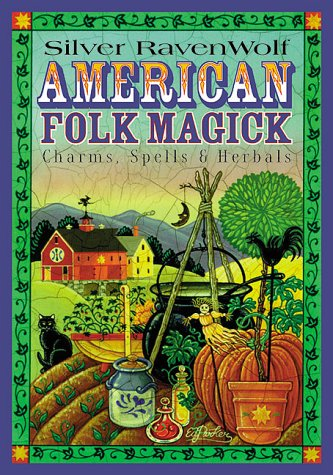 9781567187205: American Folk Magick: Charms, Spells and Herbals