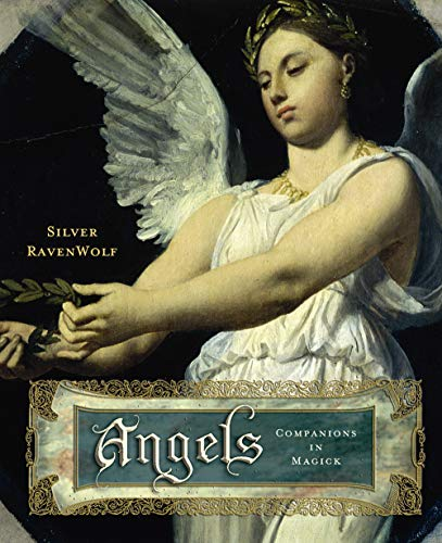 Angels: Companions in Magick: Ravenwolf, Silver