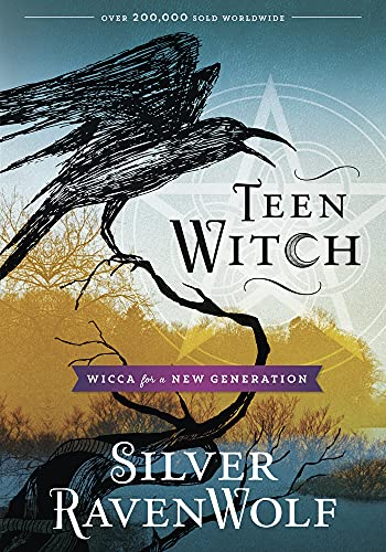 Teen Witch: Wicca for a New Generation (1567187250) by Silver RavenWolf
