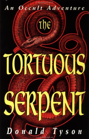 The Tortuous Serpent: An Occult Adventure: Tyson, Donald