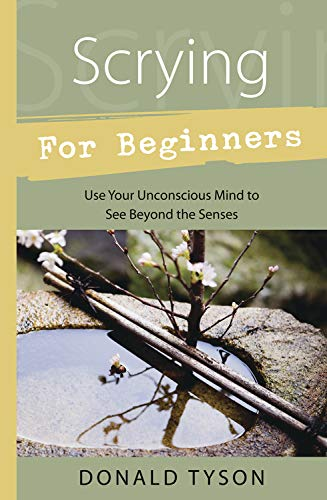 Scrying For Beginners (Llewellyn's Beginners Series) (1567187463) by Donald Tyson