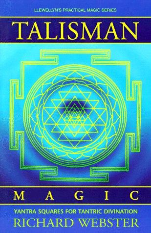 Talisman Magic: Yantra Squares for Tantric Divination
