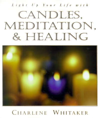 9781567188189: Candles, Meditation and Healing