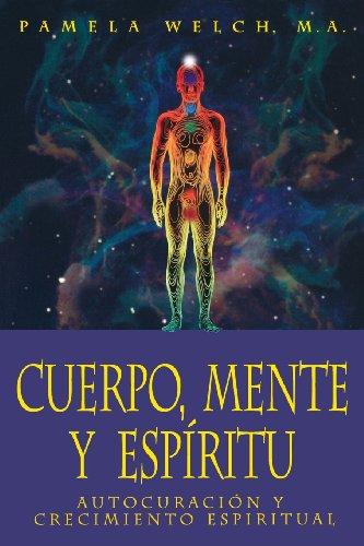 Cuerpo, Mente y Espiritu: Autocuraci�n y crecimiento espiritual (Spanish ...