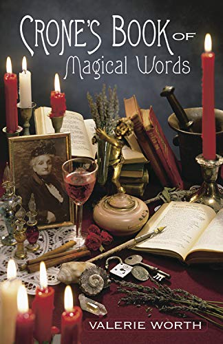 Crone's Book of Magical Words (1567188257) by Valerie Worth