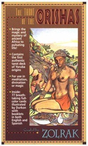 The Tarot of the Orishas/El tarot de los orishas