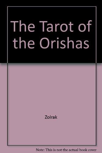 9781567188455: The Tarot of the Orishas