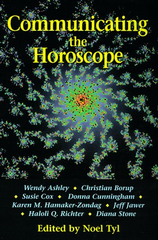 Communicating the Horoscope (Llewellyn's New World Astrology Series) (1567188664) by Noel Tyl
