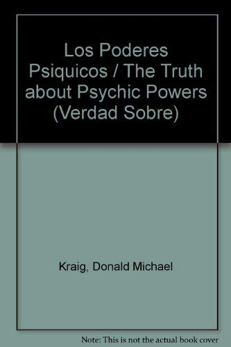 9781567188769: LA Verdad Sobre Los Poderes Psiquicas: The Truth About Psychic Powers