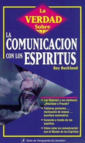 La Verdad Sobre la Comunicación con los Espíritus (Spanish Truth About Series) (...